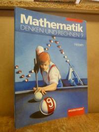 Neubert, Mathematik – Denen und Rechnen Band 9 – [Ausgabe für Hessen],