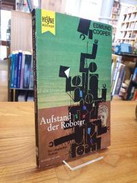 Cooper, Aufstand der Roboter – Utopischer Roman,
