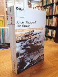 Thorwald, Die Illusion – Rotarmisten gegen Stalin – Die Tragödie der Wlassow-Arm