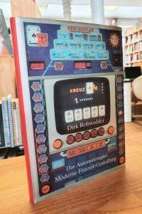 Rohwedder, Das Automatenspiel – Moderne Freizeitgestaltung,