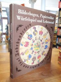 Vogel, Bilderbogen, Papiersoldat, Würfelspiel und Lebensrad – Volkstümliche Grap