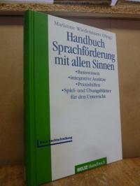 Handbuch Sprachförderung mit allen Sinnen – Basiswissen – Integrative Ansätze –