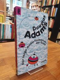 Adams, Der lange dunkle Fünfuhrtee der Seele – Roman,