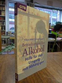 Hösl, Beziehungskiller Alkohol – Hilfe für den Umgang mit Abhängigen,