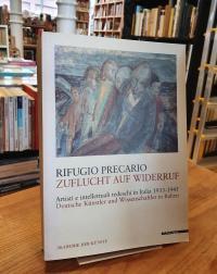 Voigt, Rifugio Precario – Zuflucht auf Widerruf – Artisti e intellettuali tedesc