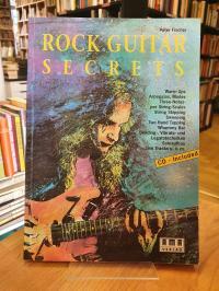 Fischer, Rock Guitar Secrets – Warm Ups, Arpeggios, Modes, Three-Notes-per Strin