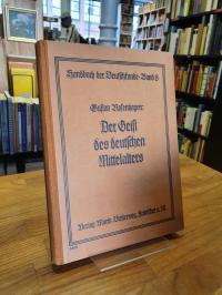 Rosenhagen, Der Geist des deutschen Mittelalters in seinem Schrifttum und seiner