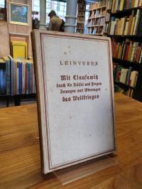 Leinveber, Mit Clausewitz durch die Rätsel und Fragen, Irrungen und Wirrungen de