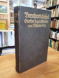 Hertz, Bernhard Crespel, Goethes Jugendfreund – Nach ungedruckten Briefen und Ur