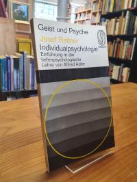 Rattner, Individualpsychologie –  Einführung in die tiefenpsychologische Lehre v