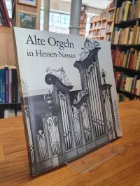 Balz, Alte Orgeln in Hessen-Nassau – Herausgegeben vom Amt für Kirchenmusik der