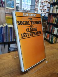 Jenkins, The Social Theory Of Claude Lévi-Strauss,