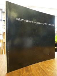 Michell, 5 [fünf] Spielzeiten – Städtische Bühnen Frankfurt am Main,