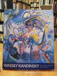 Kandinsky, Wassily Kandinsky – Die erste sowjetische Retrospektive – Gemälde, Ze