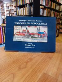 "Len, Fryderyka Bernarda Wernera ""Topografia Wroclawia"","