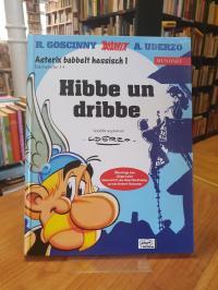 Goscinny, Asterix babbelt hessisch 1: Hibbe und dribbe,