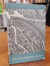 Mayer, Die Frankfurter Juden,