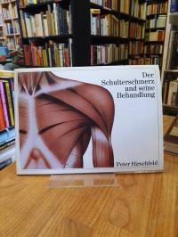 Hirschfeld, Der Schulterschmerz und seine Behandlung,