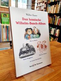 Busch, Das hessische Wilhelm-Busch-Album – Mit Max un Moritz, Hans Huggebaa, Pli