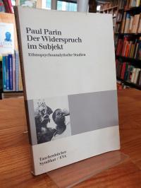 Parin, Subjekt im Widerspruch – Ethnopsychoanalytische Studien,