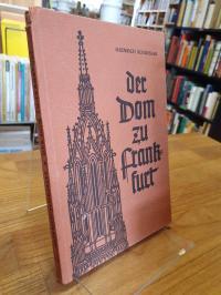 Schüssler, Der Dom zu Frankfurt,