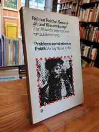Reiche, Sexualität und Klassenkampf – Zur Abwehr repressiver Entsublimierung,
