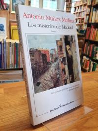 Muñoz Molina, Los misterios de Madrid – Novela,