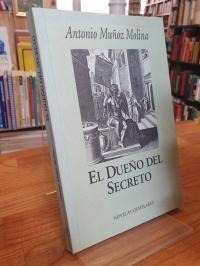 Muñoz Molina, El dueño del secreto,