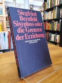 Bernfeld, Sisyphos oder die Grenzen der Erziehung,