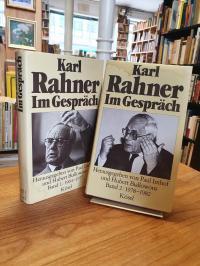 Rahner, Karl Rahner im Gespräch – Band 1: 1964-1977 / Band 2: 1978 – 1982,