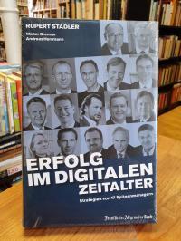 Stadler, Erfolg im digitalen Zeitalter – Strategien von 17 Spitzenmanagern,