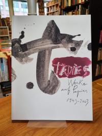Tàpies, Werke auf Papier 1943 – 2003,