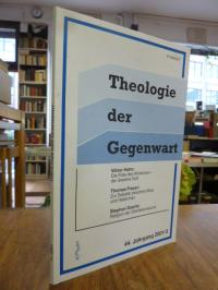 Theologie der Gegenwart, 44. Jahrgang 2001, Heft 3,
