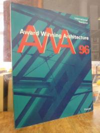 Award winning architecture – AWA  96 – International yearbook,