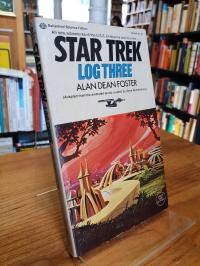 Foster, Star Trek – Log Three,