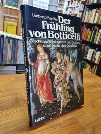 Botticelli, Der Frühling von Botticelli – Geschichte, Wiedergeburt und Deutung e
