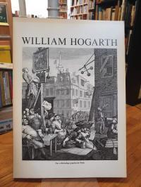 Hogart, William Hogarth – 1697 – 1764 – [Das vollständige graphische Werk],