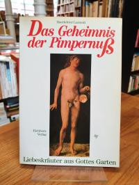 Haerkötter, Das Geheimnis der Pimpernuss – Das grosse Buch der Liebespflanzen,