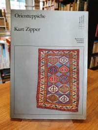 Zipper, Orientteppiche – Vom Ursprung bis zur Gegenwart – Typen – Formen – Merkm