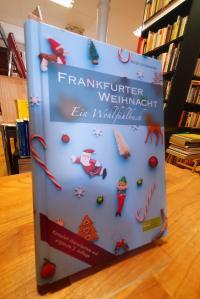 Lückemeier, Frankfurter Weihnacht – Ein Wohlfühlbuch,