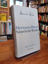 Hesse, Sämtliche Werke – Band 1: Jugendschriften,