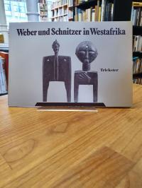 Gerhards, Weber und Schnitzer in Westafrika – Mit einem Beitrag von Daniel Mato.