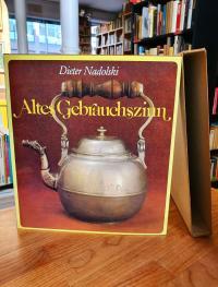 Nadolski, Altes Gebrauchs-Zinn – Aussehen und Funktion über sechs Jahrhunderte,