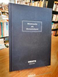 Brunner, Meisterwerke der Uhrmacherkunst – Wempe 2002/2003,