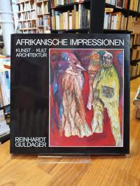 Guldager, Afrikanische Impressionen – Kunst, Kult, Architektur,