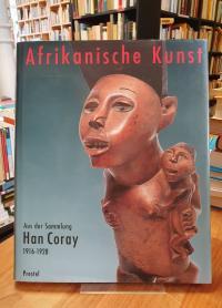 Afrikanische Kunst aus der Sammlung Han Coray – 1916 – 1928,