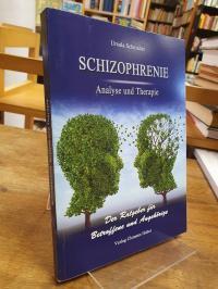 Schnieder, Schizophrenie – Analyse und Therapie – Ein laienverständlicher Ratgeb