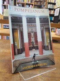 Helmberger, Das Pompejanum in Aschaffenburg – Amtlicher Führer,