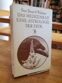Sun Bear, Das Medizinrad – Eine Astrologie der Erde,