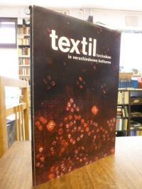 Textiltechniken in verschiedenen Kulturen,